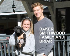 The Baker Smithwood family and Briar