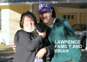 The Lawrence family and Briar